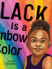 BLACK IS A RAINBOW COLOR by Angela Joy