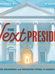 THE NEXT PRESIDENT by Kate Messner