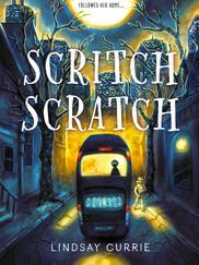 SCRITCH SCRATCH by Lindsay Currie