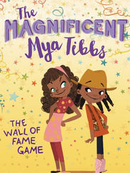 THE MAGIFICIENT MYA TIBBS by Crystal Allen