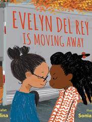 EVELYN DEL REY IS MOVING AWAY by Meg Medina