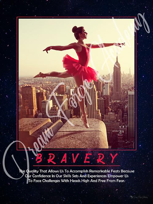 Bravery Motivational Poster (Galaxy)