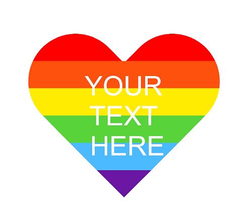 Custom Text Rainbow Heart