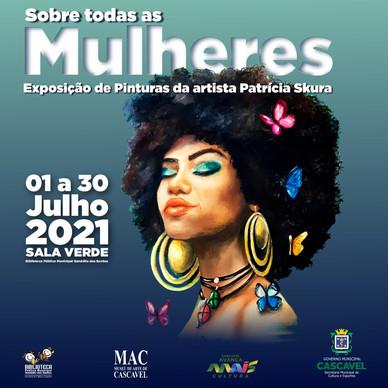 Expo Sobre todas as Mulheres, Cascavel/Pr - 2021