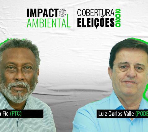 Impacto nas Eleições 2020 – Nelson Fio e Luiz Carlos Valle