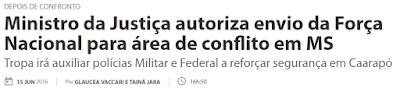 A foto mostra uma manchete: Ministro da Justiça autoriza envio da Força Nacional para área de conflito em MS