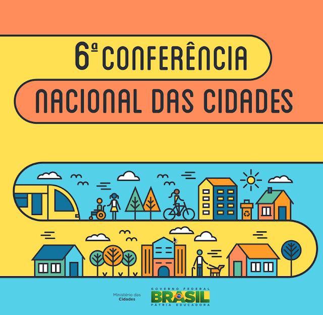 A foto mostra uma mensagem: Sexta conferência nacional das cidades. Abaixo tem desenhos de casas, árvores e sol.