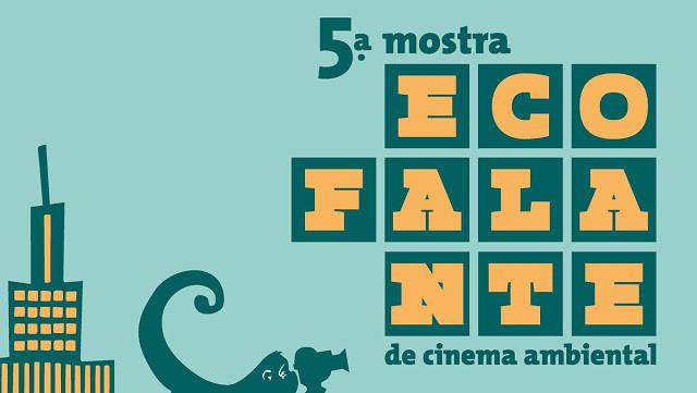 A foto mostra uma mensagem: Quinta mostra ecofalante de cinema ambiental.