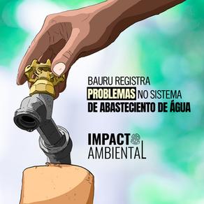 Bauru registra problemas no sistema de abastecimento de água
