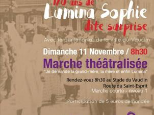 Marche théâtralisée en hommage à Lumina Sophie dimanche 11 novembre
