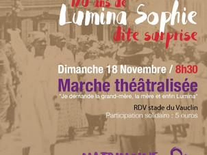 Marche théâtralisée en hommage à Lumina Sophie dimanche 18 novembre