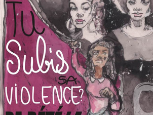 Notre campagne pour l'élimination des violences masculines faites aux femmes