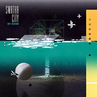 Albumcover_Off_Season_SwatkaCity2019