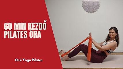 60 min Kezdő Pilates Óra