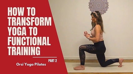 How to Transform Yoga to Functional Training - Part 2