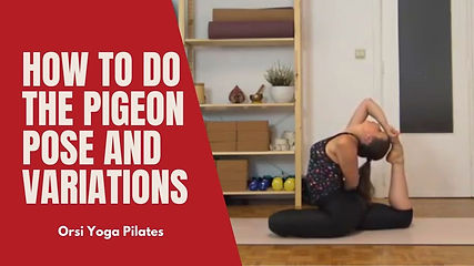 How to do the Pigeon Pose and Variations