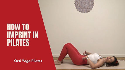 Pilates Fundamentals | How to Imprint in Pilates