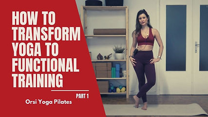 How to Transform Yoga to Functional Training - Part 1