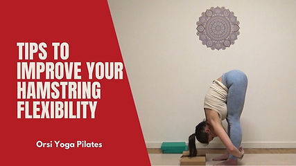 Tired of Feeling Stuck Bent Forward | Best Tips to Improve your Hamstring Flexibility
