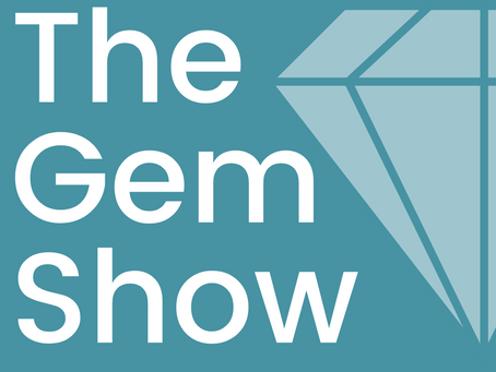 Announcing: The Gem Show podcast