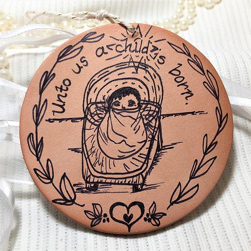 Unto Us A Child Is Born Leather Ornament