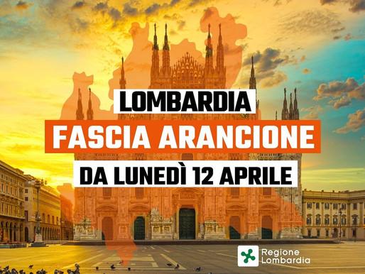"""La Lombardia torna """"arancione"""" da lunedì 12 aprile"""