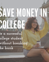 How to be a Successful College Student Without Breaking the Bank