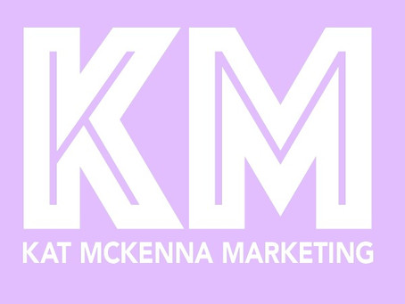 Kat McKenna Marketing is one: what have I learned?