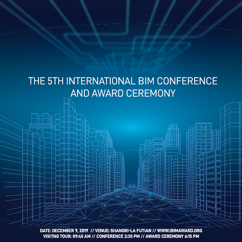 The 5th International BIM Conference and Award Ceremony