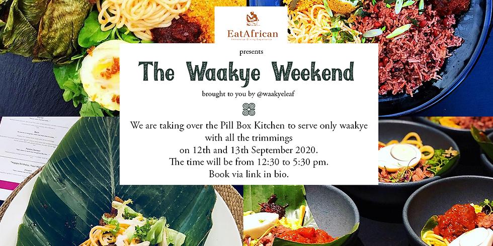 The Waakye Weekend