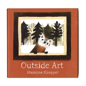 Outside Art by Madeline Kloepper
