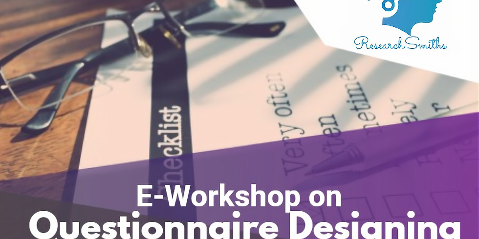 E-Workshop on Questionnaire Designing