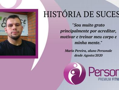 História de Sucesso Personale: Mario Pereira!