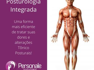 Posturologia Integrada: Uma forma mais eficiente de tratar suas dores e alterações Tônico Posturais!