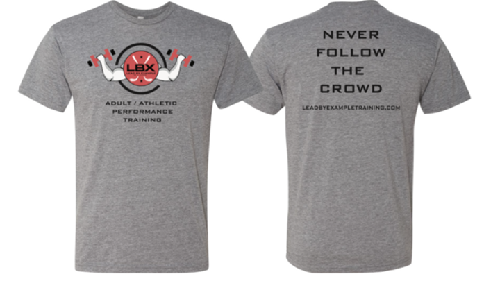 "LBX ""Never Follow the Crowd"" Shirt"