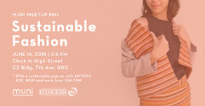 MUNI Meetup MNL on Sustainable Fashion on June 16, 2018