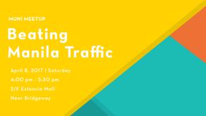 Beating Manila Traffic at MUNI Market 2017