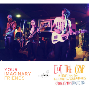Your Imaginary Friends with Cut The Crap by Muni