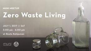 Meet Zero Waste Advocates at MUNI Meetup on July 1 at Roots Katipunan!