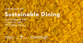 MUNI Meetup MNL: Sustainable Dining on May 12, 2018