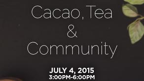 Muni Meetup: Cacao, Tea & Community on July 4, 2015