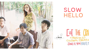 Cultural Creatives: #CutTheCrap Band Slow Hello