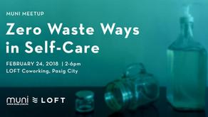 MUNI Meetup MNL: Zero Waste Ways in Self-Care on Feb. 24