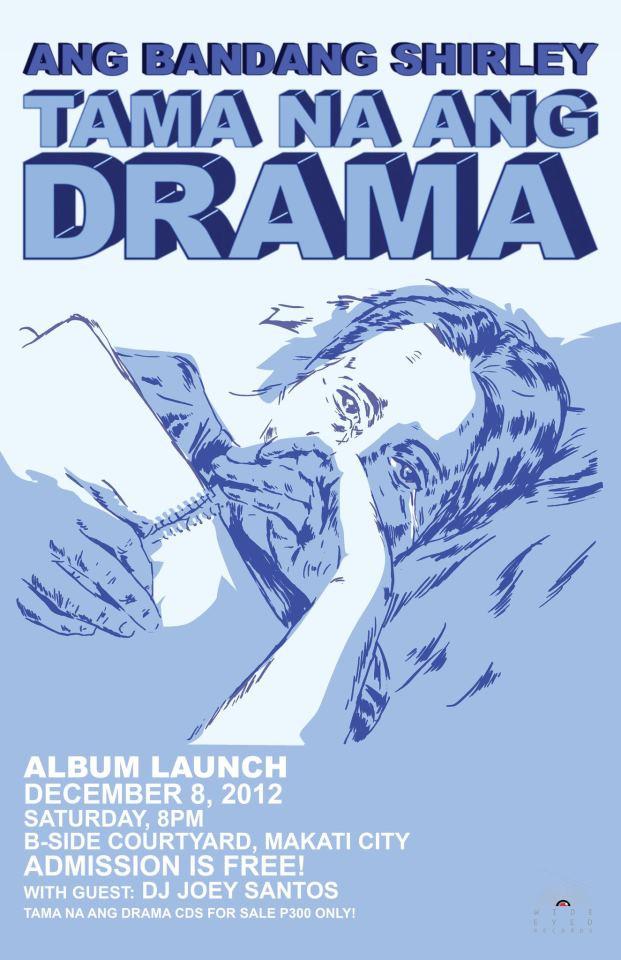 Tama Na Ang Drama by Ang Bandang Shirley