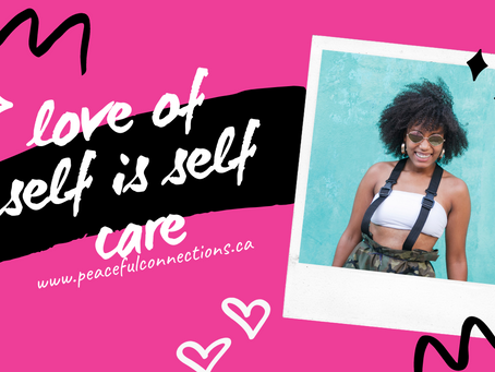 Loving & Accepting Yourself Is Self Care