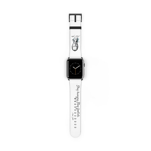 Watch Band - Stay Hungry. Stay Foolish. Steve Jobs