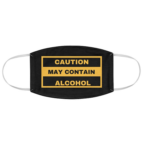 Caution May Contain Alcohol - Fabric Face Mask