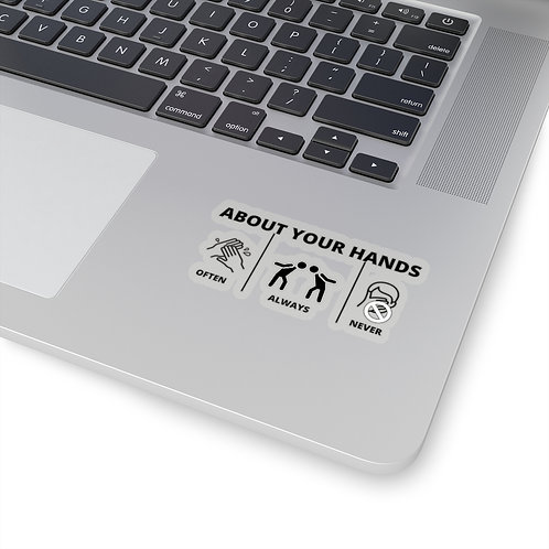 ABOUT YOUR HANDS - Kiss-Cut Stickers