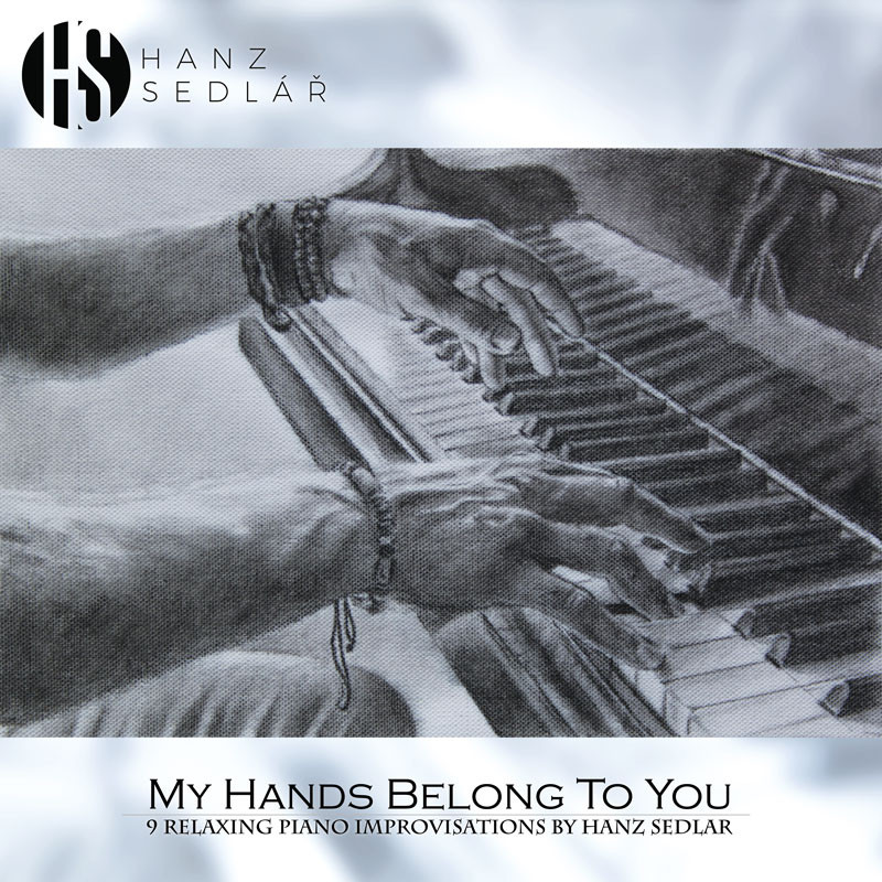 Hanz Seldář - My Hands Belong To You