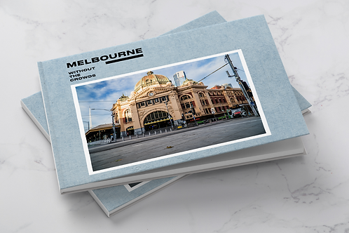 Photobook: Melbourne Without the Crowds